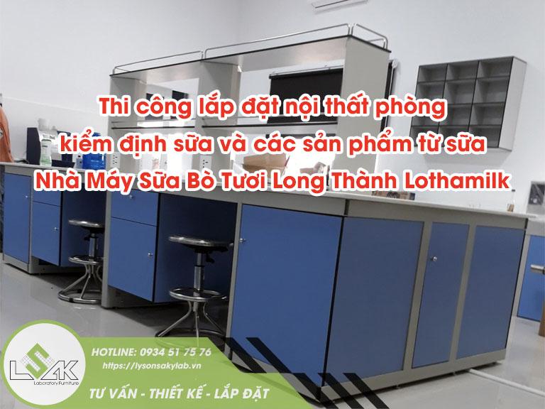 Thi công lắp đặt nội thất phòng thí nghiệm Phòng kiểm định Nhà Máy Sữa Bò Tươi Long Thành Lothamilk
