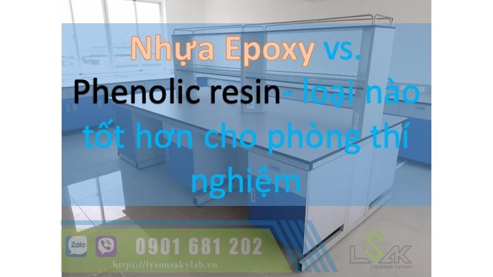Nhựa Epoxy và Phenolic Resin loại nào tốt cho phòng thí nghiệm