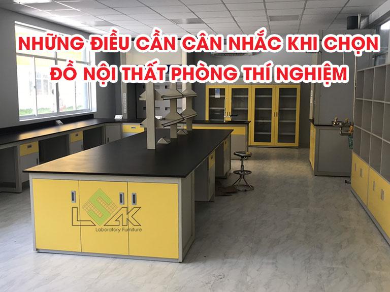 Những điều cần cân nhắc khi chọn đồ nội thất phòng thí nghiệm