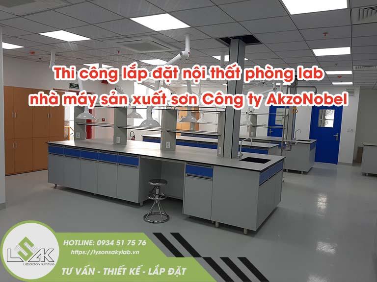 Thi công lắp đặt nội thất phòng lab nhà máy sản xuất sơn Công ty AkzoNobel