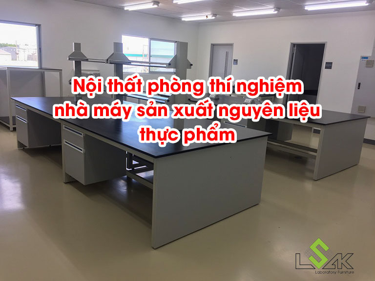Nội thất phòng thí nghiệm nhà máy sản xuất nguyên liệu thực phẩm