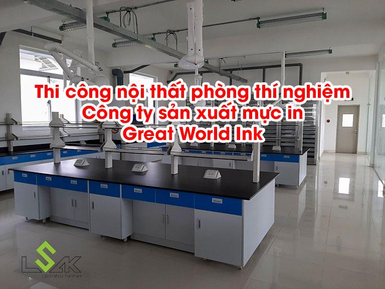 Thi công lắp đặt nội thất phòng thí nghiệm Công ty sản xuất mực in Great World Ink