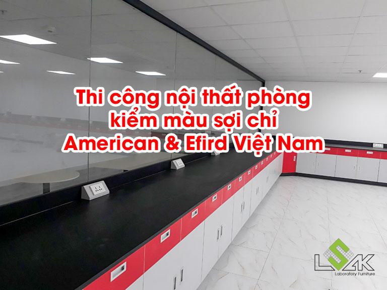 Thi công nội thất phòng kiểm màu sợi chỉ American & Efird Việt Nam