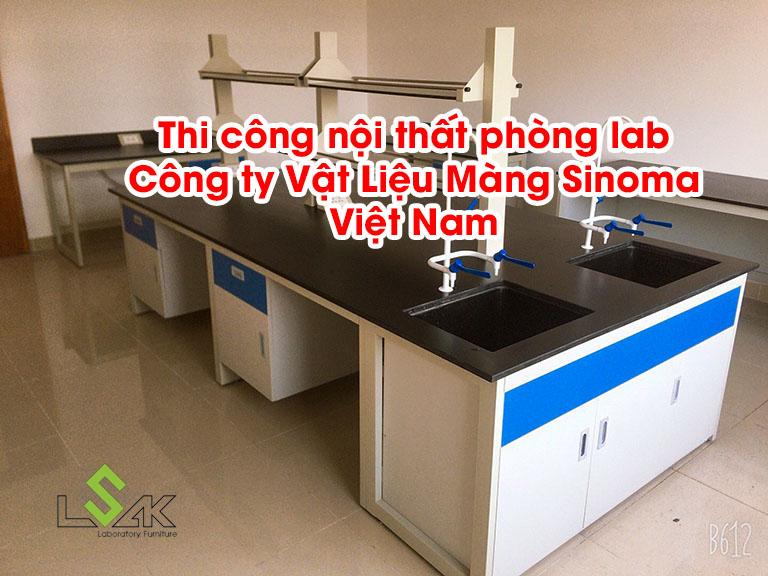Thi công nội thất phòng lab Công ty Vật Liệu Màng Sinoma Việt Nam