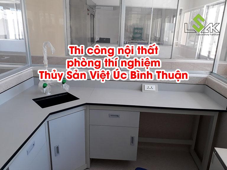 Thi công nội thất phòng thí nghiệm Công ty Thủy Sản Việt Úc Bình Thuận