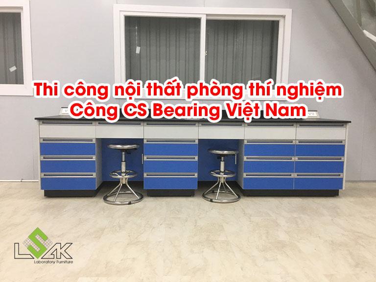 Thi công nội thất phòng thí nghiệm Công Ty TNHH CS Bearing Việt Nam