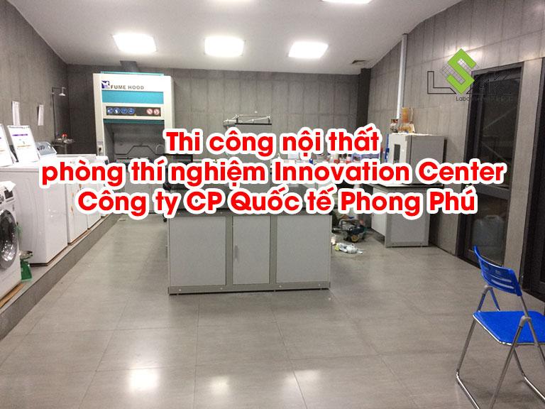 Thi công nội thất phòng thí nghiệm Innovation Center – Công ty CP Quốc tế Phong Phú