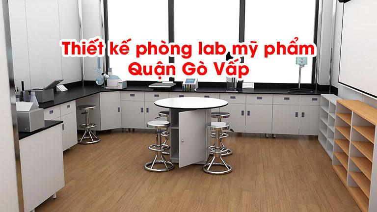 Thiết kế phòng lab mỹ phẩm Quận Gò Vấp