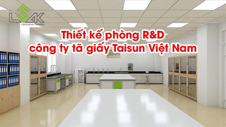 Thiết kế phòng R&D công ty tã giấy Taisun Việt Nam