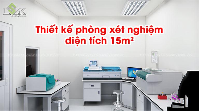Thiết kế phòng xét nghiệm diện tích 15m2